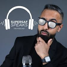 SuperSaf Speaks - The Podcast