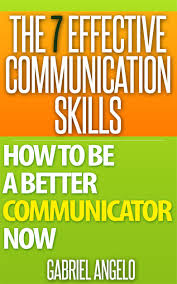 cheap communication skills for business communication skills get quotations middot the 7 effective communication skills how to be a better communicator now communication skills
