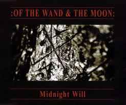 :<b>Of The Wand &</b> The Moon: - Midnight Will (2005, CD) | Discogs