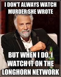 I don't always watch murder she wrote but when I do, I watch it on ... via Relatably.com