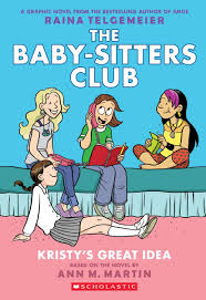 kristy s great idea full color edition the baby sitters club kristy s great idea full color edition the baby sitters club graphix 1 ann m martin raina telgemeier 0000545813875 amazon com books