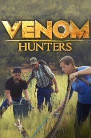Venom Hunters Season 1 Episode 3