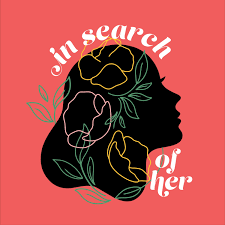 In Search of Her