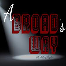 A Broad's Way