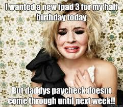 First World Rich Girl Problems memes | quickmeme via Relatably.com