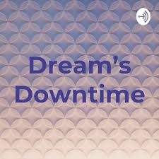 Dream's Downtime