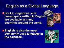 english as a global language essay wwwgxartorg english as a global language english as a global language