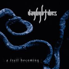 A Frail Becoming | <b>Daylight Dies</b> | Candlelight Records UK