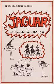 Resultado de imagem para JAGUAR DE JEAN ROUCH