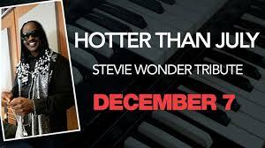 <b>Hotter</b> Than July <b>Stevie Wonder</b> Tribute - Dec 7 - The Village Door ...