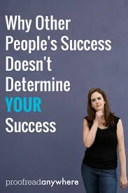 why other people s success doesn t determine your success save