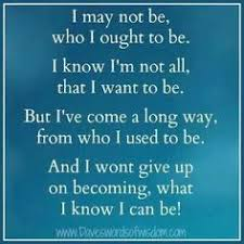 I am a work in progress on Pinterest   I Am, Not Perfect and ...