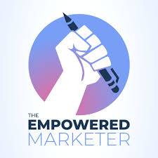 The Empowered Marketer | An ecommerce marketing podcast