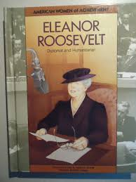 eleanor roosevelt diplomat and humanitarian american women of eleanor roosevelt diplomat and humanitarian american women of achievement rachel toor matina s horner 9781555466749 com books