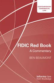 FIDIC <b>Red Book</b>: A Commentary - 1st Edition - Ben Beaumont ...