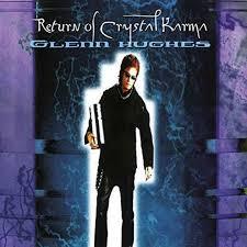 <b>Return</b> of the Crystal Karma by <b>Glenn Hughes</b> | 803343157963 ...