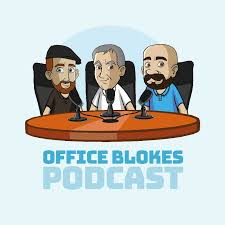 Office Blokes Podcast
