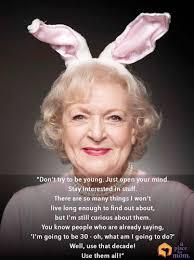 Betty White Quotes. QuotesGram via Relatably.com