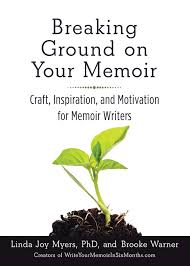 cheap good memoir good memoir deals on line at alibaba com breaking ground on your memoir craft inspiration and motivation for memoir writers kindle