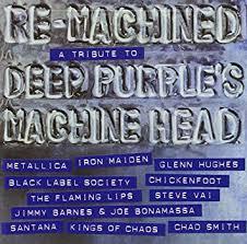 <b>Various Artists</b> - Re-Machined: A Tribute To <b>Deep Purple's</b> Machine ...