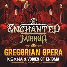 The <b>Mirror</b> Of Enigma. <b>Gregorian Opera</b>. Ksana & <b>Enchanted</b> Voices ...