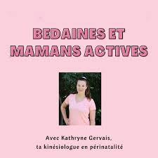 Bedaines et mamans actives