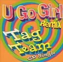 U Go Girl Remix [Single]
