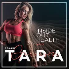 Inside Out Health with Coach Tara Garrison