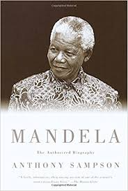 Mandela: The Authorized Biography: Anthony Sampson ...