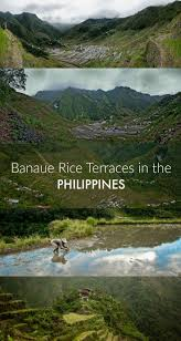 best ideas about banaue rice terraces photo essay the banaue rice terraces