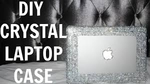 DIY <b>CRYSTAL LAPTOP CASE</b> - YouTube