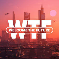 Welcome the Future