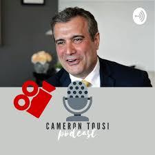 The Cameron Tousi Podcast