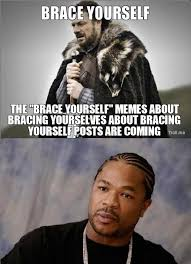 bace yourself the brace yourself memes about bracing yourselves ... via Relatably.com