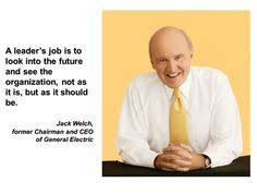 Jack welch on Pinterest | Jack O'connell, Leadership and Coaching ... via Relatably.com