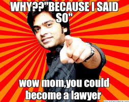 "WHY??""BECAUSE I SAID SO"" wow mom,you could become a lawyer - Happy ... via Relatably.com"