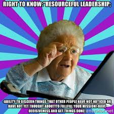 "Right to know:""Resourceful leadership; -ability to discern:things ... via Relatably.com"