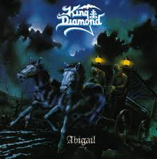 <b>King Diamond</b> - <b>Abigail</b> Lyrics and Tracklist | Genius
