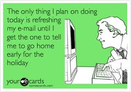 and as much as people want to whittle down their to do list they also want to leave the office early to enjoy the holiday and indulge in some much needed home office early