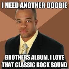 i need another doobie brothers album. i love that classic rock ... via Relatably.com