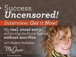 nadine nicholson success uncensored
