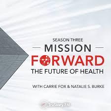Mission Forward: The Future of Health