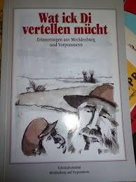 Malte Dau un de Inbrekers, S. 154f.; Malte Dau un de Hiering, S. 155f. Wat ick Di vertellen mücht. Erinnerungen aus Mecklenburg und Vorpommern. - vertellen