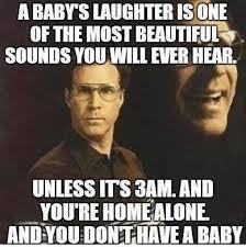 Funny meme - Babys laughter | Funny Dirty Adult Jokes, Memes ... via Relatably.com