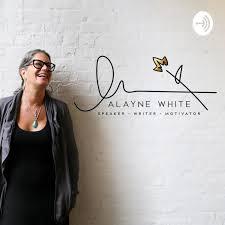 Alayne White Unleashed