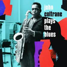 <b>Coltrane Plays</b> the Blues. Expanded Edition - Jazz Messengers