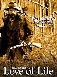 Watch Jack London's Love of Life   Prime Video - Amazon.com