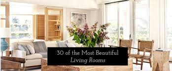 living room ideas 30 of the most beautiful living rooms youve ever seen beautiful living room ideas