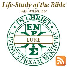Life-Study of Luke with Witness Lee