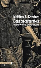 Eloge du carburateur (Matthew Crawford)